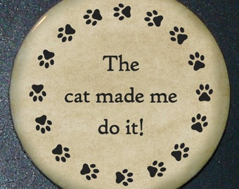 The cat made me do it! button