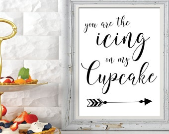 Elegant Dessert Wedding Sign | You are the Icing on my Cupcake | Dessert Table Sign for Wedding | How Sweet it is | White and Black Sign