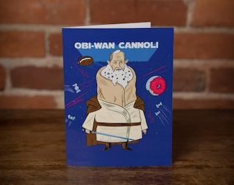 Obi-Wan Cannoli Greeting Card Star Wars, Coffee, Rogue One, Funny, Dessert, Nerdy,