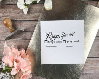 WEDDING STAMP, RSVP, You In? Custom Wedding Stamp with wooden handle, custom stamp, rubber stamp, wedding stationery