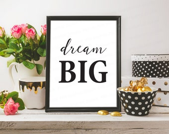 Dream Big Printable, Dream Big Print, Dream Nursery Decor, Printable Quotes, Dream Big Sign, Dream Big Wall Art, Printable Wall Art