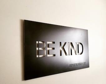 BE KIND Ephesians 4:32 Metal Wall Art