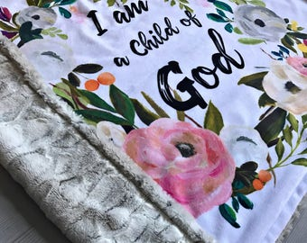 Minky Baby Blanket - I Am a Child of God Minky Blanket