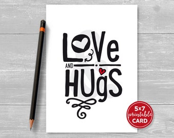 """Printable Love or Valentines Card - Love and Hugs - 5"""" x 7""""- Contemporary Greeting Card - Includes Printable Envelope Template"""