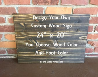 Custom Sign, Custom Wood Sign, Personalized Sign, Design Your Own Sign, Wood Sign Sayings, Wood Sign Quote, Kitchen Signs, Rustic Wall Decor