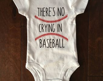 Baby Baseball Onesie/There's no crying in baseball