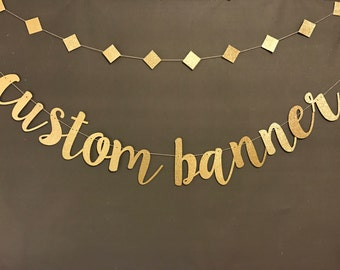 Custom Banner, Bachelorette  Party Decoration, Birthday Party Banners, Wedding Banners, Photo Booth Prop