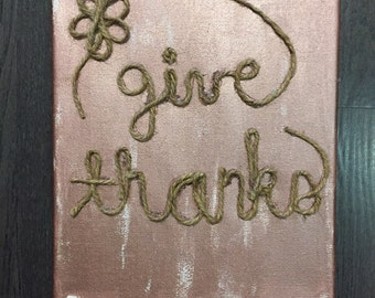 Give Thanks Rope Canvas