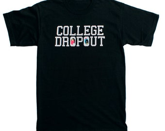 College Dropout T-Shirt Kanye West Black Tee S-XL