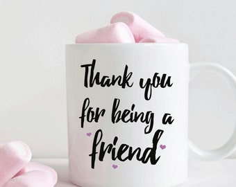 Thank you for being a friend coffee mug (M385)