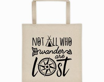 Not All Who Wander Are Lost Tote Bag, Not All Who Wander Bag, Tote Bag