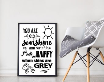 You Are My Sunshine | Quote | Wall Art | Room Decor | Nursery Decor | Black and White | Prints