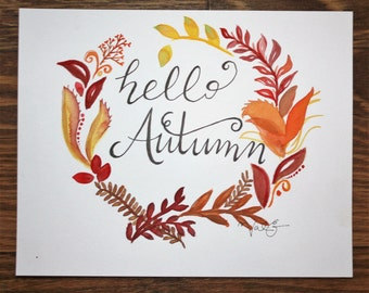 Hello Autumn. 8 in x 10 in Original Watercolor.