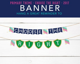 Choose the Right, Banner, CTR Shield, Printables