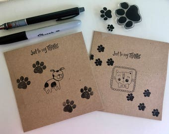 Thank you card. Pet thank you card. Just to say thanks. Pet sitter cards. Hand made cards. Quirky cards. Paw print cards. Cat and Dog card.