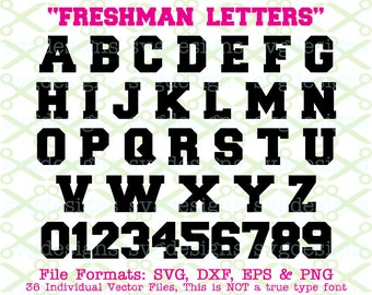 FRESHMAN Monogram Svg Letters & Numbers, Svg Dxf Eps, Png.  Capital Letters, Svg Collegiate Monogram Letters Cricut Silhouette;SVG Cut Files
