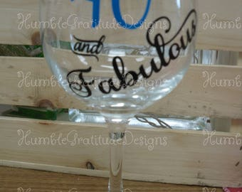 Stemmed Wineglass - 40 and Fabulous - Personalized