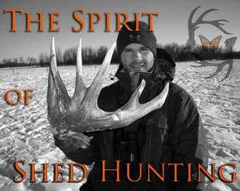 Shed Antler Hunting DVD - Antlers - Shed antlers - Deer Antlers - Shed Hunt - Antler Hunting