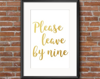 Gold Please Leave By 9 Wall Art, INSTANT DOWNLOAD, Gold Foil Printable, Download