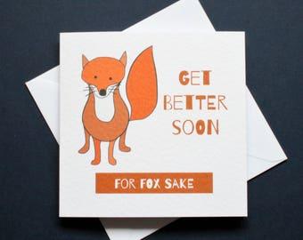 For fox sake get well soon, for fox sake, funny fox card, get better soon card, get well soon card