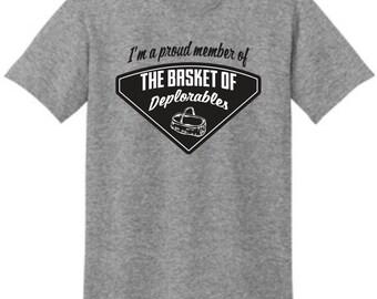 The Deplorables Shirt - Basket of Deplorables - Proud Deplorable T-Shirt Proud to be Deplorable and proud Trump for president Trump shirt