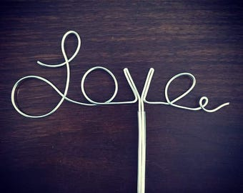 Love - Gold or Silver Wire Cake Topper for Birthdays, Weddings and Special Occasions