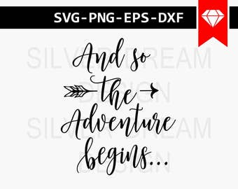 and so the adventure begins svg files, journal svg, coffee mug svg, cutting files, adventure svg, commercial use, adventure vinyl cut