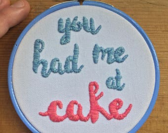 You had me at cake