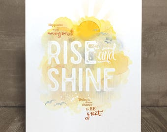 Inspirational quote print, Rise and Shine
