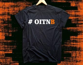 Oitnb - Orange is the new black  T-Shirt