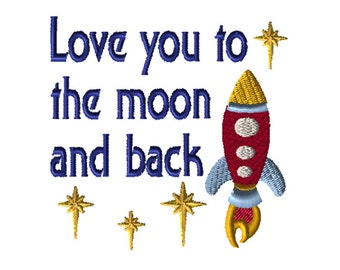 Embroidery File, Rocketship, 5x7 Embroidery, PES Format, Digital File, Embroidery Pattern, Machine Embroidery, Love You To The Moon and Back