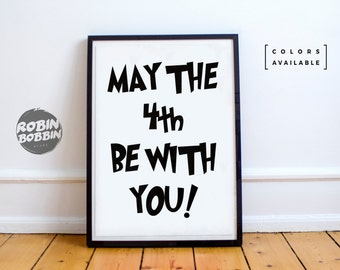 May The 4th Be With You - Motivational Poster - Wall Decor - Minimal Art - Home Decor
