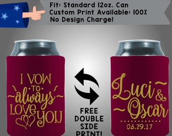 I Vow To Always Love You Collapsible Fabric Wedding Can Coolers, Cheap Can Coolers,  Wedding Favors (W288)