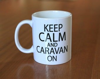 Caravan quote mug with saying and design on front and back