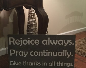 Rejoice Pray Give Thanks Barnwood Rustic Sign - Handmade Hand-painted Inspirational Wall Decor
