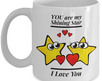 You Are My Shining Star Coffee Mug.  Stars Heart Mug.  Stars Love Coffee Mugs.  A Great Gift For That Special Person.