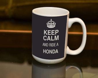 MOTORBIKE GIFT Keep Calm Ride a Honda Large 15 OZ Sublimation Printed Mug. Ideal Birthday Gift For The Honda Owning Biker