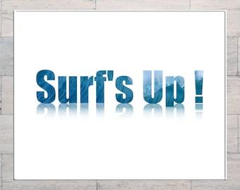 Surfs Up, Surfing, Surfer Art, Text Art, Typography, Beach Art, Printable, Instant Download, Digital Download, Digital Art, Multi Sizes,