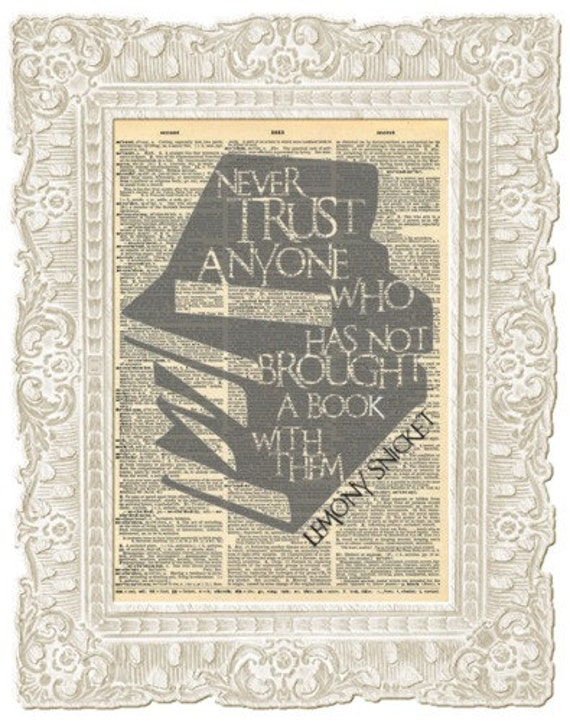 Lemony Snicket quote. Series of unfortunate events book quote. Book lover gift. Vintage print.