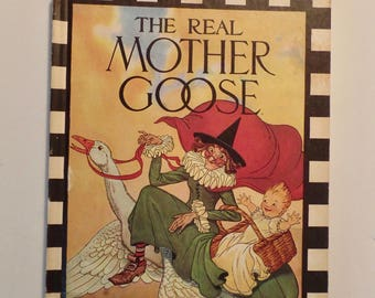 The Real Mother Goose Classic Rhymes Humpty Dumpty Old King Cole Gorgeous Illustrations 1916 1944 1992