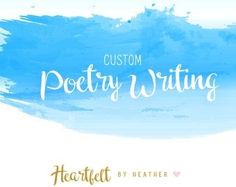 SHORT Custom Poem (10-15 Lines) Custom Poetry Writing