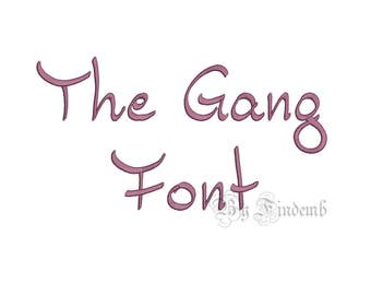 The Gang Embroidery Font Designs 4 size Instant Download
