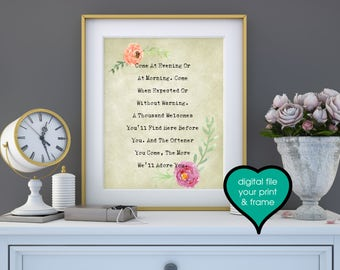 Come At Evening Or At Morning Come when expected or Without Warning Welcome to our home sign Printable Art Digital Print You Print and Frame