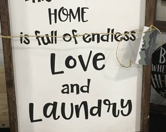 This home ia full of endless love and laundry