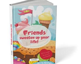 Friendship book 'Friends sweeten up your life'