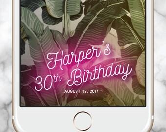 Snapchat Geofilter Birthday, Wedding Snapchat Filter, 30th Birthday for Her, Birthday snapchat filter, Birthday Snapchat Geofilter, Neon