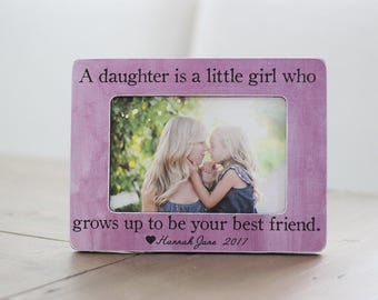 Gifts for Mom from Daughter, Mothers Day Gifts for Mom, Personalized Mom Gift, A Daughter is a Little Girl Quote