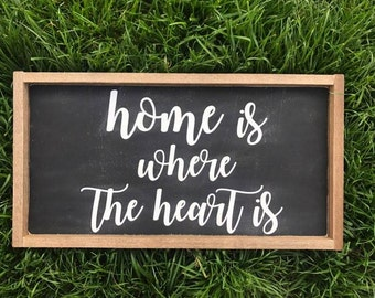 Home is where the heart is | Custom Sign | Handmade Sign