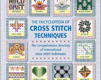 Encyclopedia of Cross Stitch Techniques - Hardcover