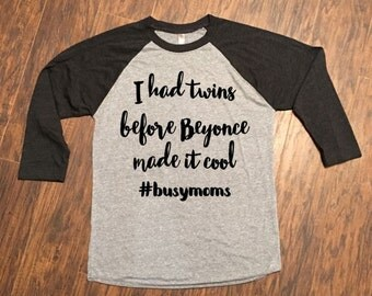 I Had Twins Before It Was Made Cool Shirt Raglan